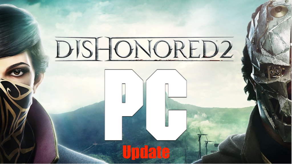 Dishonored 2 CD Key PC Game For Free Download