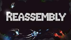 Reassembly Full Pc Game Crack