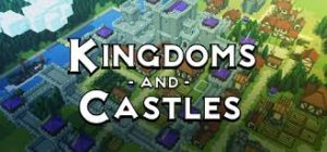 Kingdoms Castles Full Pc Game Crack