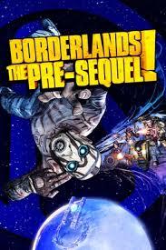 Borderlands The Pre Sequel Full Pc Game Crack
