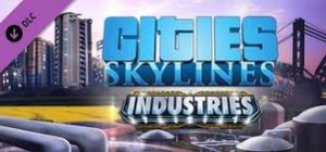 Cities Skylines Industries Full Pc Game Crack