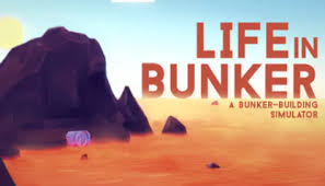Life In Bunker Full Pc Game Crack
