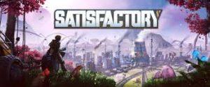 Satisfactory Full Pc Game Crack