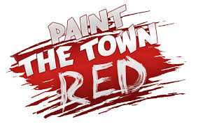 Paint The Town Red Full Pc Game Crack