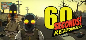 60 Seconds Reatomized Full Pc Game Crack